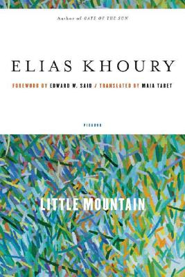 Little Mountain By Khoury, Elias/ Tabet, Maia (TRN)/ Said, Edward W. (FRW)