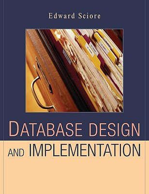 Database Design and Implementation By Sciore, Edward