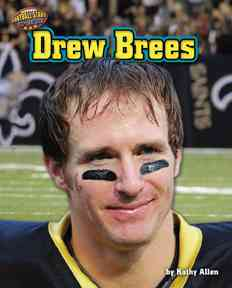 Drew Brees By Allen, Kathy